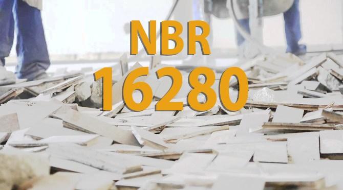 NBR 16280 – De Quem é a Responsabilidade pelas Obras no Condomínio?