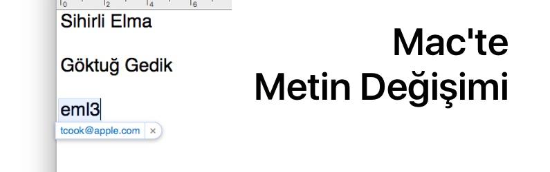 Mac101: Mac'te metin değişimi nasıl yapılır?