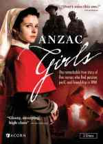Anzac Girls – Tells the Stories of Australia's Heroic Nurses During WWI