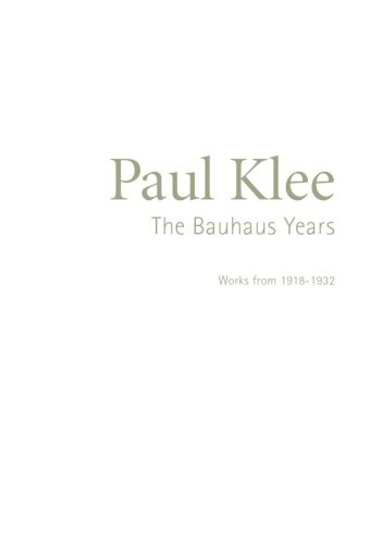Paul Klee: The Bauhaus Years