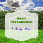 Organizing 101- 7 Quick Tips