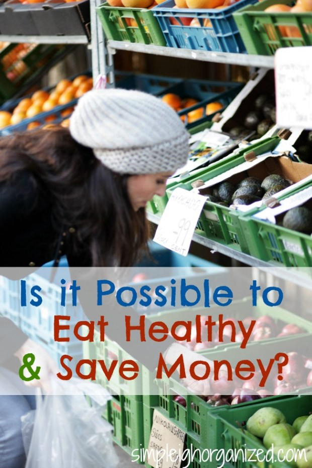 10 ways to eat healthy and save money