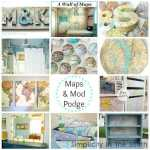 Eleven Inspiring Ideas For Using Maps and Mod Podge