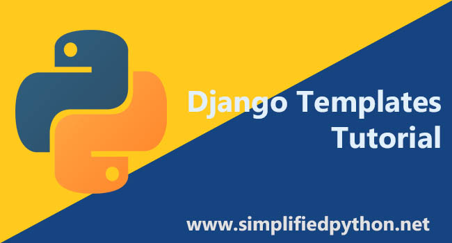Django Templates Tutorial - Creating A Simple Template