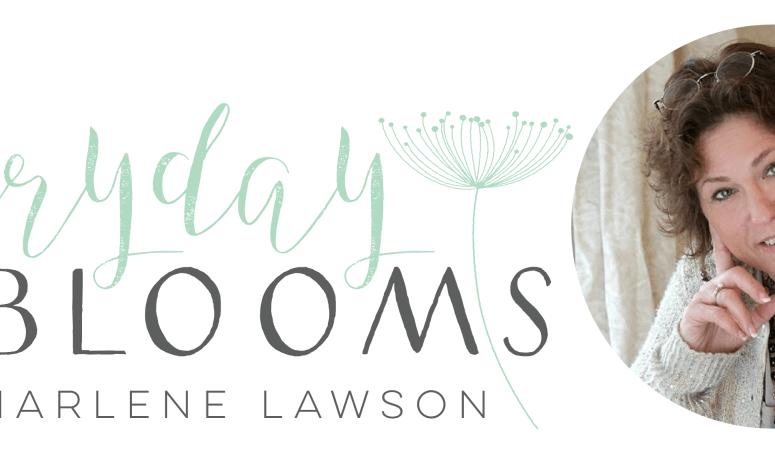 Everyday Blooms   Marlene Lawson