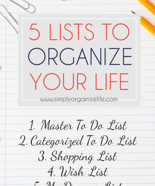 5-Lists-To-Organize-Your-Life-Main-Simply-Organize-Life