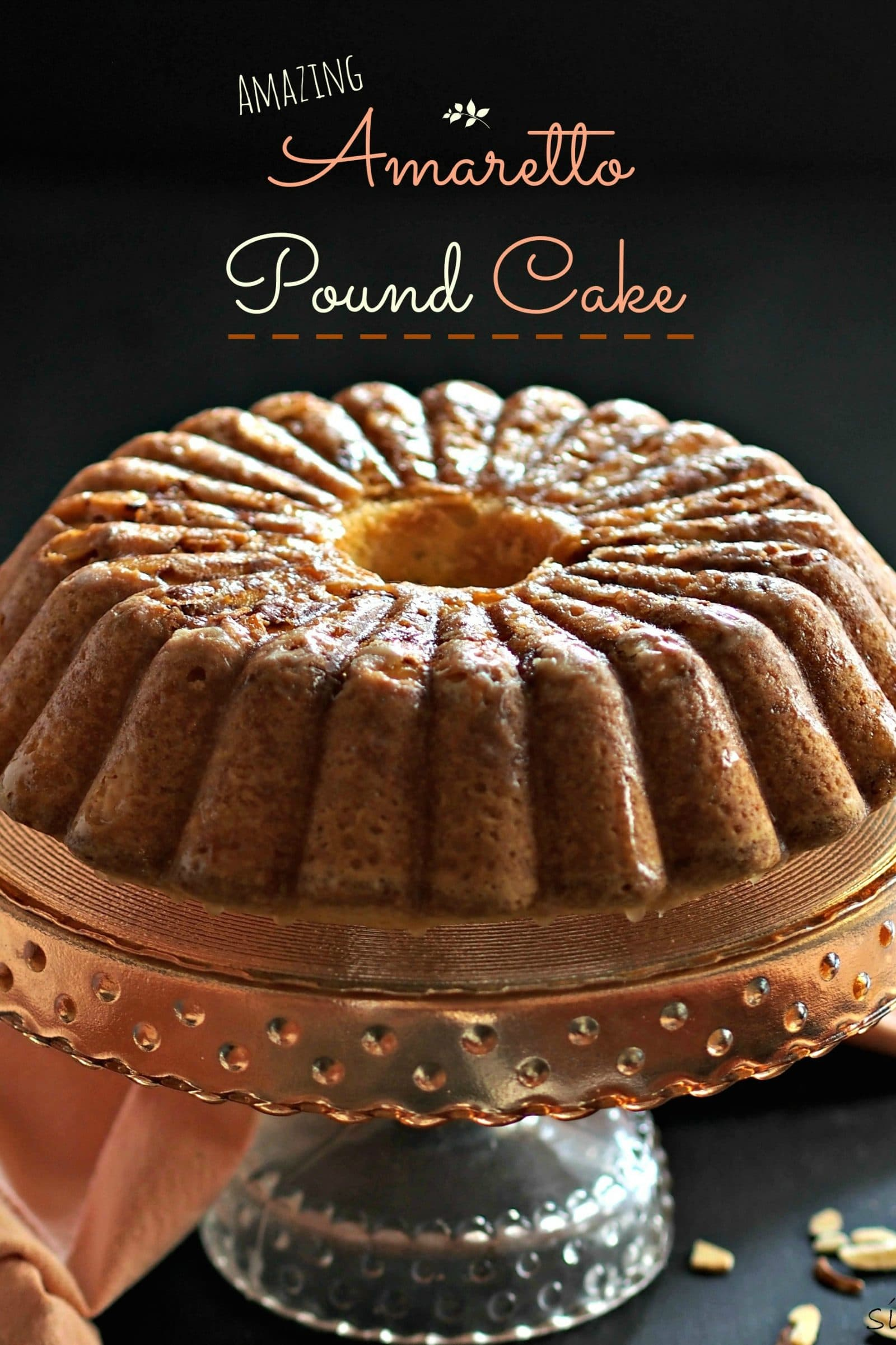 Amazing Amaretto Pound Cake - Simply Sated
