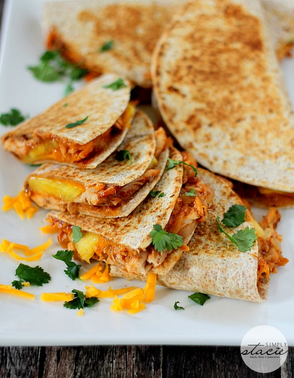 BBQ Chicken & Pineapple Quesadillas - Simply Stacie