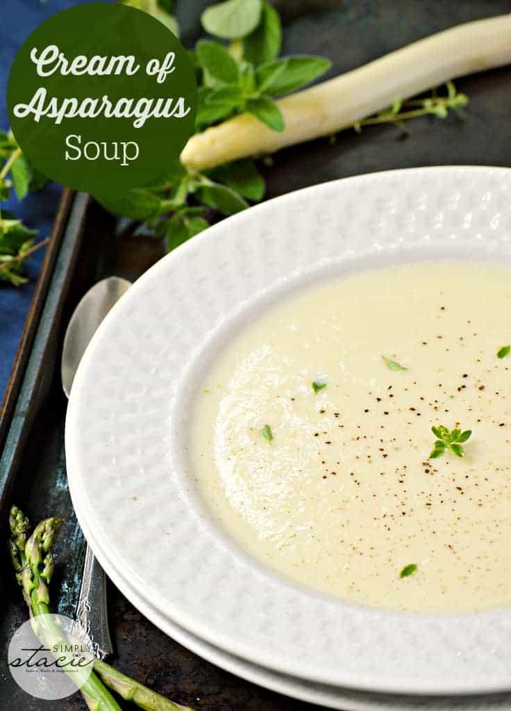 Cream of Asparagus Soup - Simply Stacie