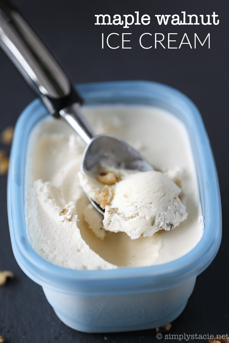 Maple Walnut Ice Cream - Simply Stacie