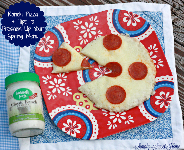 Ranch Pizza and Tips to Freshen Up Your Spring Menu