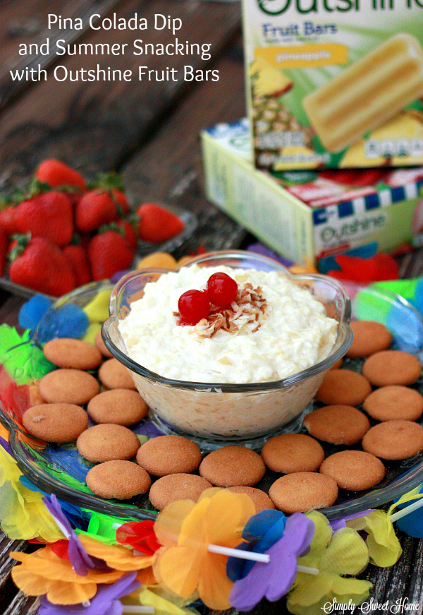 Pina Colada Dip and Summer Snacking with Outshine® Fruit Bars