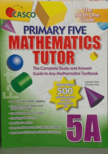 Primary Five Mathematics Tutor—Book 5A