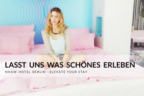 Single unterwegs – nhow Hotel Berlin