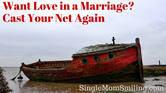 Want Love in Marriage? Cast Your Net Again SIngleMom- old, red fishing boat