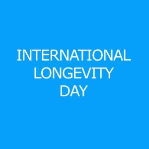 International Longevvity Day