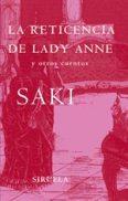 La reticencia de Lady Anne y otros cuentos - Saki