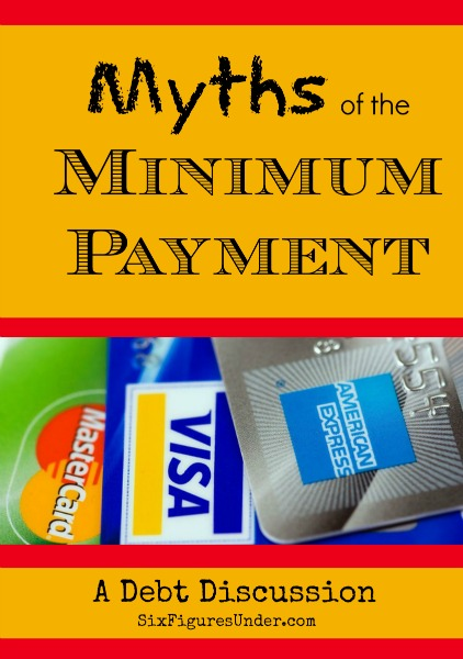 Myths of the Minimum Payment-- A Debt Discussion