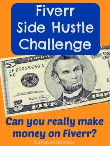 Fiverr Side Hustle Challenge– Accepted