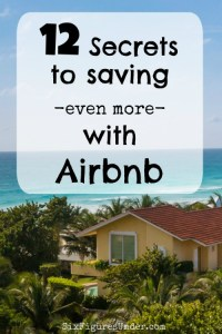 12 Secrets Saving Even More Money with Airbnb