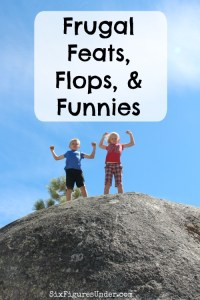 Frugal Feats, Flops, & Funnies: Take a hike!