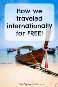 How we traveled internationally for free
