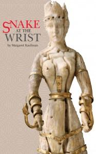Margaret Kaufman Snake at the Wrist
