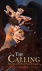 The Calling book One of The Black Pearl of Sacrifice by S.J.Pow cover