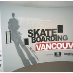 Skateboarding  Vancouver Museum