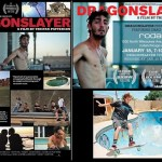 Documentário  – Dragonslayer – 2011