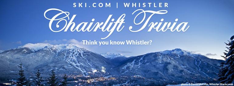 Whistler ski resort trivia