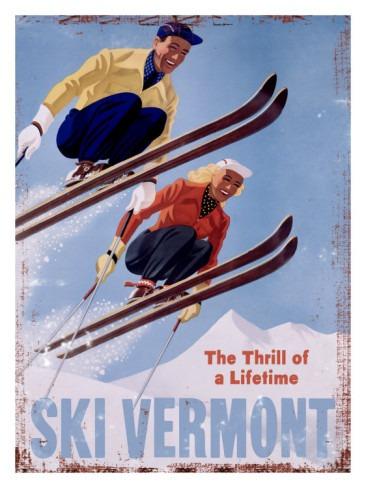 Ski Vermont Vintage Ski Poster, Ski Vermont The Thrill of a Lifetime