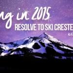 Resolve to ski Crested Butte with Ski.com