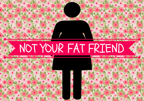 I Am Not Your Fat Friend Skinned Knees