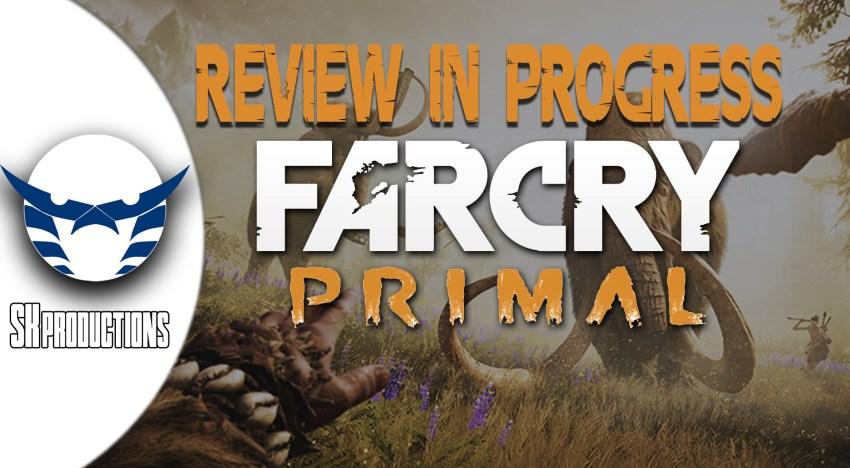 انطباع قبل المراجعة عن Far Cry Primal