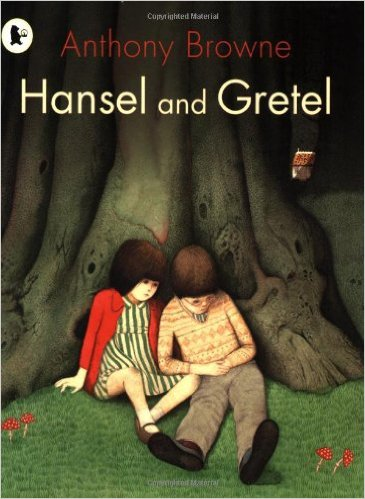 Hansel and Gretel Anthony Browne book cover