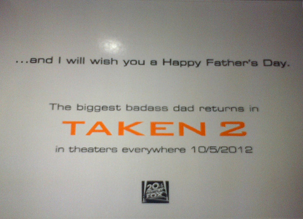 Taken 2 Fathers Day 2