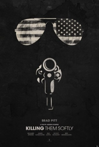 Teaser Poster for KILLING THEM SOFTLY, Starring Brad Pitt