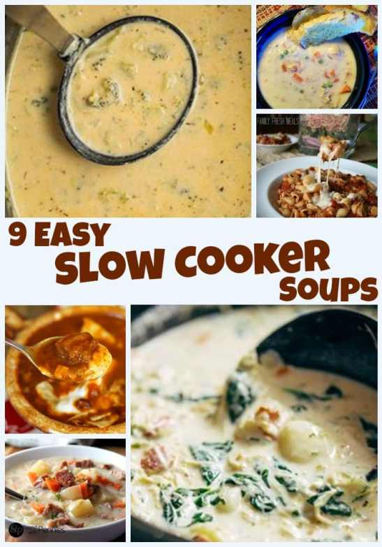 9 Easy Slow Cooker Soups. Find this & more @ http://www.slowcookerkitchen.com