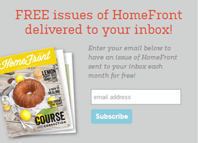 sign up for HomeFront Magazine