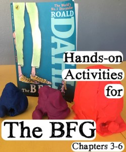 Hands-on BFG Activities for Chapters 3-6 – Have some FUN!