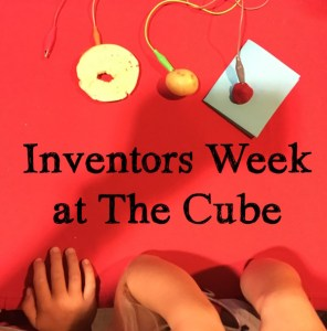Oh Hey, It's Inventors Week at the Cube