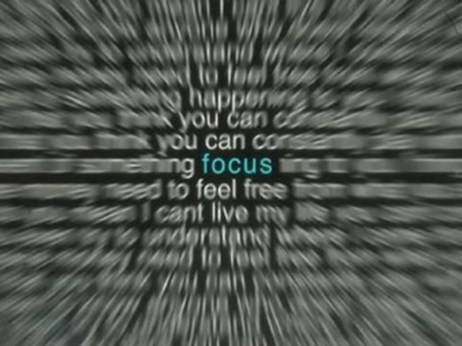3. to be focused