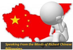 Speaking From the Minds of Richest Chinese Billionaires
