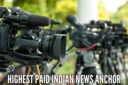 Highest paid indian news anchors