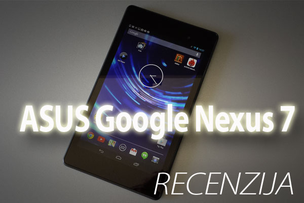 Recenzija: ASUS Google Nexus 7 2013 (Video)