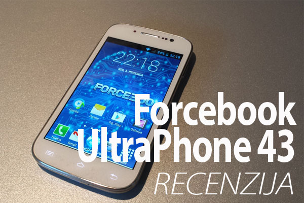 Recenzija: Forcebook UltraPhone 43 (Video)