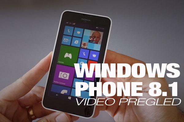 Video Pregled: Windows Phone 8.1