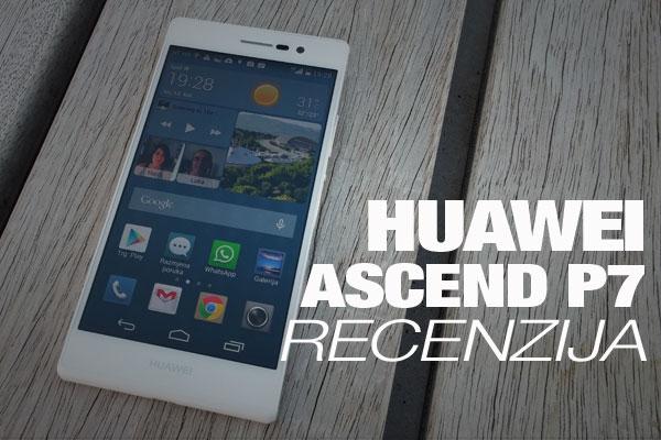 Recenzija: Huawei Ascend P7