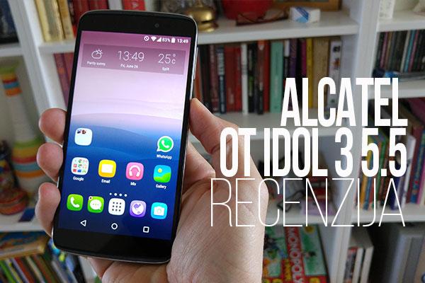 Recenzija: Alcatel OT Idol 3 5.5